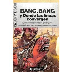 BANG BANG Y DONDE LAS LÍNEAS CONVERGEN (ALDISS brian w)