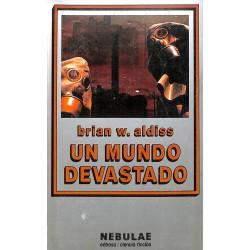 UN MUNDO DEVASTADO (ALDISS brian w)