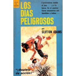 LOS DIAS PELIGROSOS (ADAMS clifton)