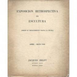 EXPOSICIÓN RETROSPECTIVA DE ESCULTURA (DESDE EL RENACIMIENTO HASTA LA FECHA)